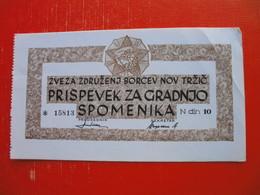 ZVEZA ZDRUZENJ BORCEV NOV TRZIC,PRISPEVEK ZA GRADNJO SPOMENIKA-10 DIN - Slovénie
