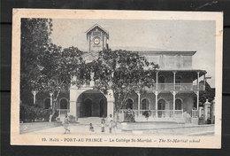 HAITI Port Au Prince Collège Saint Martial School N° 19  éditeur Thérèse MONTAS Non Circulé - Haiti