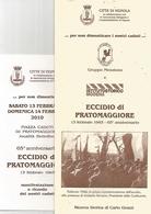 Vignola, 13.2.2010, Eccidio Di Pratomaggiore, Pieghevole Illustrato 6 Pag. Con Cenno Storico E Biografie Delle Vittime. - Guerra 1939-45