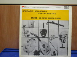 LP014 -OPERATIC HIGHLIGHTS FOR ORCHESTRA - Classica