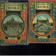 2 Tomes. Ricordo Di Roma. Texte En Italien. Francais. Allemand Espagnol Anglais - Books, Magazines, Comics