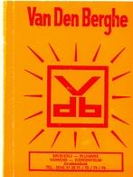 Kalender Calendrier - 1984 - Pub Reclame Pluimvee Varkens Van Den Berghe - Grobbendonk - Calendriers