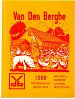 Kalender Calendrier - 1986 - Pub Reclame Pluimvee Varkens Van Den Berghe - Grobbendonk - Calendriers