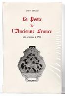 Lit1. Les 4 Catalogues De Louis LENAIN = La Poste De L'ancienne France + Armées  +Supplé 1974 +6èSup- Pothion =indices - Cancellations