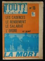 ( Mai 68 Jean-Paul SARTRE )   Revue TOUT ! Ce Que Nous Voulons : Tout     Numéro 15 1971 - Politique