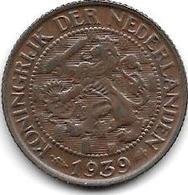 Netherlands 1 Cent 1939  Km 152  Xf+ !! - [ 3] 1815-… : Kingdom Of The Netherlands