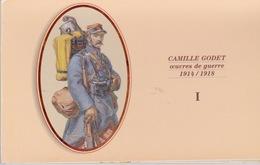 CAMILLE GODET OEUVRES DE GUERRE 1914/1918 TRÈS BEAU CARNET DE 10 CP COULEURS N°1 - Guerre 1914-18