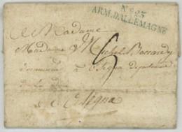 N°23 ARMEE D'ALLEMAGNE / LàC 1809 Capitaine Commmandant La 11e Cie De Voltigeurs Du 16e RIL à Linz Pour Osegna (Doire) . - Marcofilia (sobres)