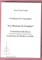 Lit1.  Jean-Claude Geille    La Mariane De Gandon  Commémoratifs, Catalogue De L'expo - Fachliteratur