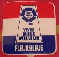 Autocollant Vivez Mieux Avec Le Lin Fleur Bleue. Vers 1960-70 - Stickers