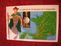 Cpsm 10x15 Carte Fantaisie Brodée Fil De Soie Pelerin Sur Le Chemin De St Saint Jacques De Compostelle Bon Etat - Embroidered