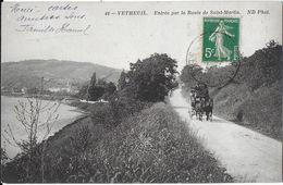 VETHEUIL 95 VAL-D'OISE 44 ENTRÉE PAR LA ROUTE DE SAINT-MARTIN EDIT. ND  JCT&DG - Vetheuil