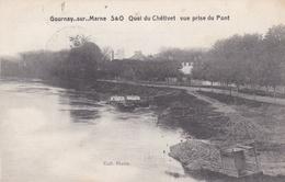 Gournay Sur Marne Quai Du Chétivet Vue Prise Du Pont - Otros Municipios