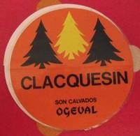 Autocollant Clacquesin. Son Calvados. Ogeval. Vers 1960-70 - Stickers