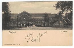 Charleroi  La Station 1904 - Charleroi