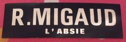 Autocollant R. Migaud. L'absie. Vers 1960-70 - Stickers