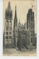 ROUEN - La Cathédrale - La Façade (travaux Avec échafaudage ) - Rouen