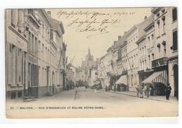37. - MALINES  -  RUE D'HANSWIJCK ET EGLISE NOTRE-DAME  Feldpostamt - Mechelen