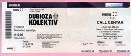 Concert Ticket - Dubiota Kolektiv, Osijek, 7.12.2018., Croatia - Tickets De Concerts