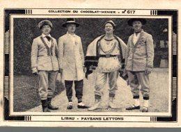 CHROMO COLLECTION DE CHOCOLAT-MENIER IMAGE N° 617 LIBAU PAYSANS LETTONS - Menier