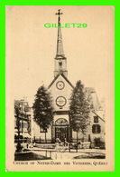 QUÉBEC CITY - CHURCH OF NOTRE-DAME DES VICTOIRES - ANIMÉE - - Québec - La Cité