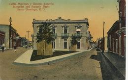 Santo Domingo Calles Mercedes Y General Superon  P. Used 1912 To Buenos Aires  Edit Garcia - Dominikanische Rep.