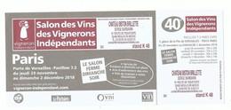 Invitation Valant Ticket D'entrée Salon Des Vins Des Vignerons Indépendants - Paris Porte De Versailles - 2018 - Tickets - Vouchers