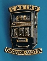 PIN'S //   ** CASINO DE LA GRANDE-MOTTE / HÉRAULT ** - Games