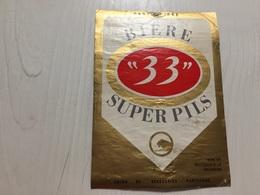Ancienne Étiquette 1.1 BIÈRE 33 SUPER PILS UNION DE BRASSERIE PARISIENNE - Bière