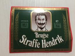 Ancienne Étiquette 1.1 BIÈRE BRUGSE STRAFFE HENDRIK MET SMAAKEVOLUTIE BELGE - Bière