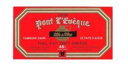 ETIQUETTE FROMAGE  PETIT FORMAT - PONT L'EVEQUE - ELLE ET VIRE - PAYS D'AUGE - - Cheese