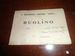 """RUOLINO 6° REGGIMENTO FANTERIA """"AOSTA""""-REGNO - Documenti"""