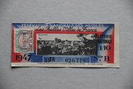 Billet De Loterie Nationale, Fédération Nationale Des Mutilés (Les Belles Villes De France, Beauvais, Oise), 1947 - Billets De Loterie