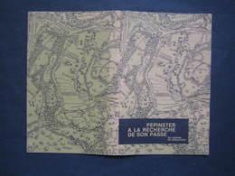 PEPINSTER - A LA RECHERCHE DE SON PASSE..LIVRET SOUPLE DE 44 PAGES - Pepinster