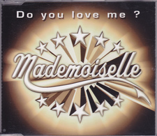 Mademoiselle - Do You Love Me ? - BMG - Dance, Techno & House