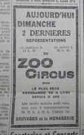 CIRQUE ZOO CIRCUS- PLACARD PUBLICITAIRE SUR LE NOUVELLISTE, Quotidien De LYON Du Samedi 08 Mai 1932 - Publicités