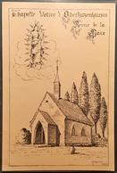 CP - Chapelle Votive D'OBERKUTZENHAUSEN (dessin De J. Muller)  (2 Scans)/BR21 - Obernai