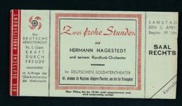 D.-Reich   Eintritt Karte -Gemeinschaft Kraft Durch Freude   (oo5234  ) Siehe Scan - Duitsland