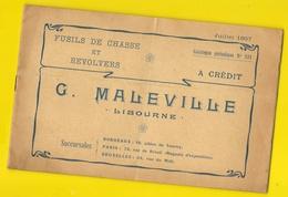 """Catalogue  1907 Fusils De Chasse & Revolvers """"MALLEVILLE"""" Libourne  16 Pages + Couverture Format 25 X 15 Cm Env.. - Catalogs"""