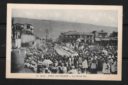 HAITI PORT AU PRINCE Le Christ Roi - Haiti