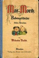 Max Und Moritz : Eine Bubengeschichte In Sieben Streichen. - Alte Bücher