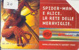 SPIDERMAN Telecarte (20) - Cinema