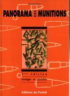 PANORAMA DES MUNITIONS CARTOUCHE REGLEMENTAIRE EXPERIMENTALE GRANDE CHASSE SPORT  PAR B. MEYER - Livres