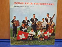 LP090- ECHOS FROM SWITZERLAND - LANDLERKAPELLE MARTIN BEELER - Country En Folk