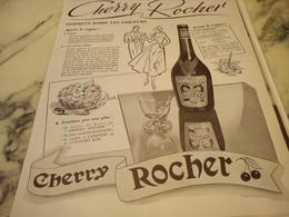 ANCIENNE PUBLICITE COMMENT BOIRE  CHERRY ROCHER DIGESTIF 1951 - Affiches