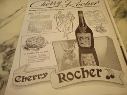 ANCIENNE PUBLICITE COMMENT BOIRE  CHERRY ROCHER DIGESTIF 1951 - Alcools