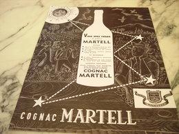 ANCIENNE PUBLICITE VOUS AVEZ RAISON COGNAC  MARTELL 1951 - Alcools