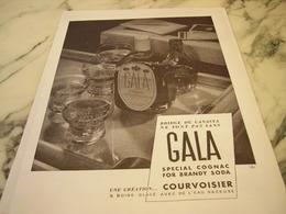 ANCIENNE PUBLICITE COGNAC GALA COURVOISIER THE BRANDY SODA 1952 - Affiches