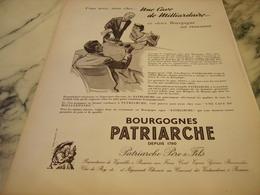 ANCIENNE PUBLICITE UNE CAVE DE MILLIARDAIRE VIN LES  BOURGOGNES PATRIARCHE  1954 - Alcohols