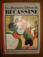LES BONNES IDEES DE BECASSINE 1924 - Bécassine